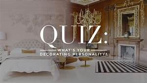Quiz whats your decorating style stylecaster for Interior decorating personality quiz