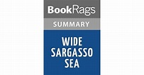 Wide Sargasso Sea by Jean Rhys | Summary & Study Guide by ...