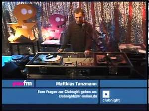Hr 3 Online : matthias tanzmann live hr3 clubnight youtube ~ Watch28wear.com Haus und Dekorationen