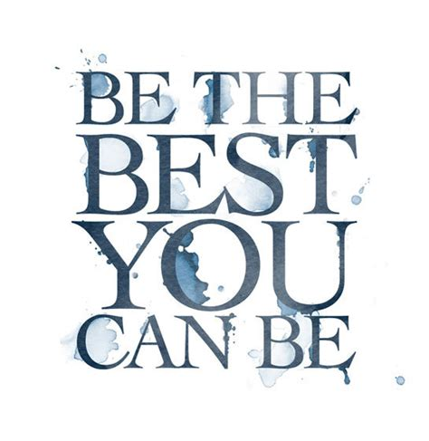 """""""be The Best You Can Be Today!"""" Start With What You Have"""