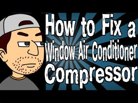 how to clean a window fan how to fix a window air conditioner compressor youtube