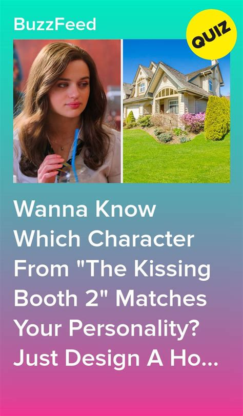 """Wanna Know Which Character From """"The Kissing Booth 2"""