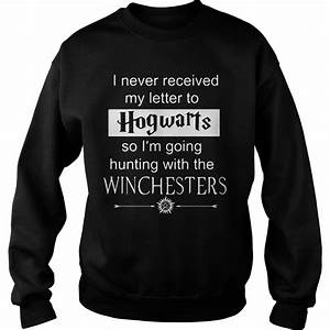 i never received my letter to hogwarts so i39m going With i never got my acceptance letter from hogwarts hoodie