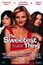The Sweetest Thing Movie Posters From Movie Poster Shop