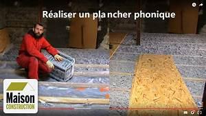 Isolation Phonique Plancher Bois Existant : isolation phonique plancher neuf ou r novation youtube ~ Edinachiropracticcenter.com Idées de Décoration
