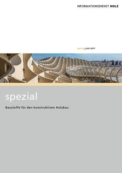 Publikationen Des Informationsdienstes Holz baustoffe f 252 r den konstruktiven holzbau ibo