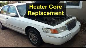 My Experience With Heater Core Replacement On The Mercury