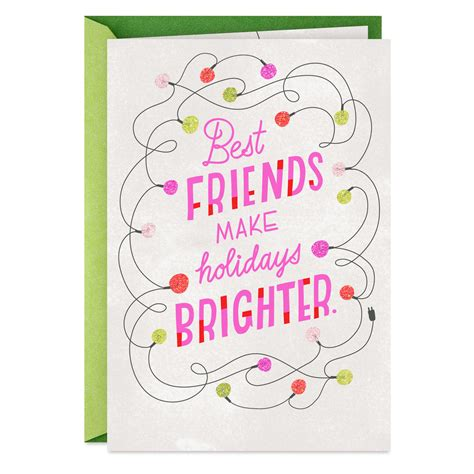 Here at card factory, we stock a huge range of best friend christmas cards, which you can send to your loved ones to let them know you're thinking of them over this. Best Friends Make Holidays Brighter Christmas Card - Greeting Cards - Hallmark
