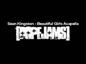 Sean Kingston - Beautiful Girls Acapella - YouTube