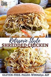 rotisserie style shredded chicken tender moist shredded