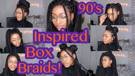 90's Inspired Box Braids Hairstyles !