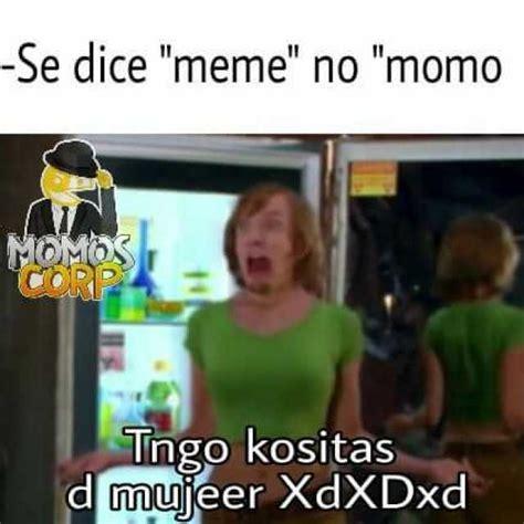 Momo Meme - dopl3r com memes se dice meme no momo tengo cositas de mujer