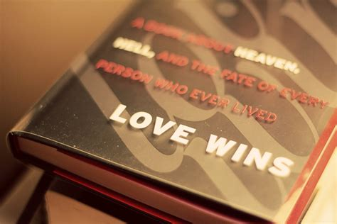 Love Wins Rob Bell Quotes. QuotesGram