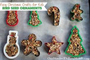 easy christmas crafts bird seed ornaments one hundred dollars a month
