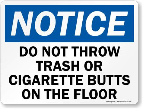 Do Not Throw Trash Cigarette Butts Sign, Sku S21059