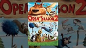 Open Season 2 - YouTube