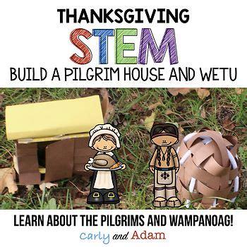 pilgrims  wampanoags  thanksgiving stem activities