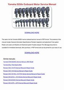 Yamaha S250x Outboard Motor Service Manual By