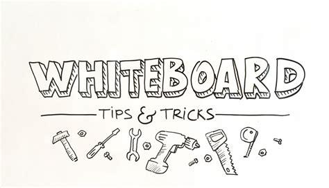 whiteboard tips  tricks     years