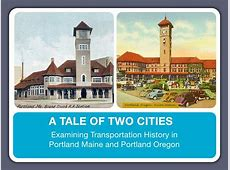 Tale of Two Cities Portland MaineOregon