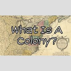 What Is A Colony? Youtube