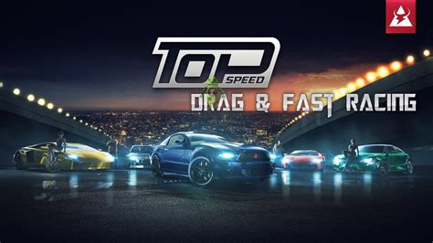 Top Speed Drag & Fast Racing [by T-bull] Android Ios