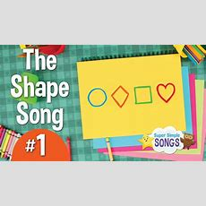 The Shape Song #1  Super Simple Songs Youtube