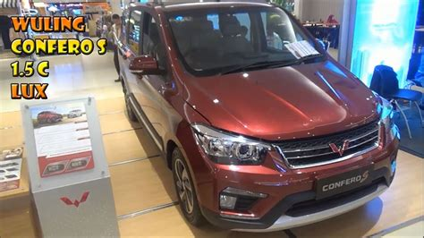 Review Wuling Confero by Review Awal Wuling Confero S 1 5 C Thn 2017