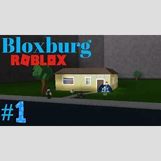 Bloxburg #1  Brand New House (roblox Welcome To Bloxburg