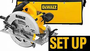 Set Up Guide Dewalt Circular Saw - Manual  4