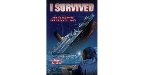 i survived the sinking of the titanic the sinking of the titanic 1912 by lauren tarshis
