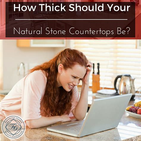 thick   natural stone countertops