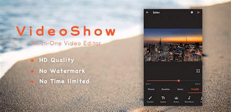 videoshow pro video editormusiccutno watermark apps
