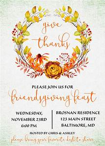 Friendsgiving invitation friendsgiving potluck give thanks thanksgiving holidays pinterest for Thanksgiving invitation ideas