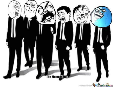 Mafia Meme - the meme mafia by lolzalot meme center