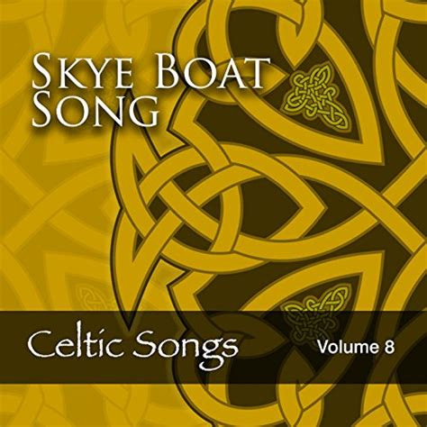 Skye Boat Song The Session by Celtic Woman 3 Ireland By Various Artists On Music