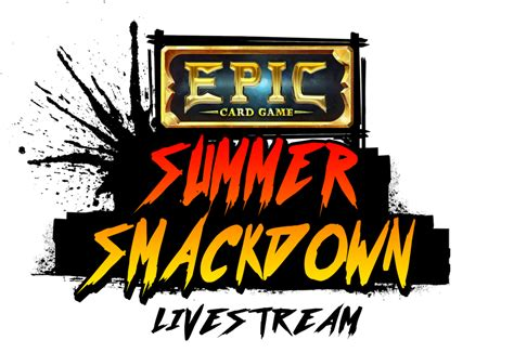 Epic Card Game Summer Smackdown   Epic Card Game