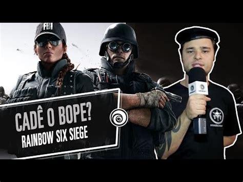 siege v駘o cadê o bope no rainbow six siege