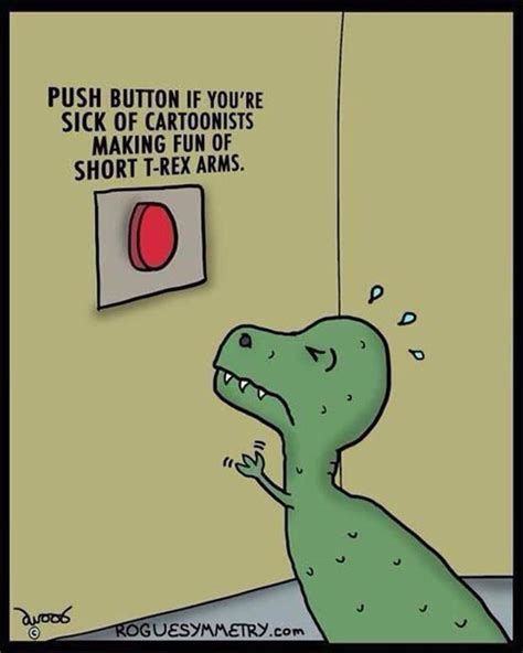 T Rex Short Arms Meme - funny pictures of the day 76 pics