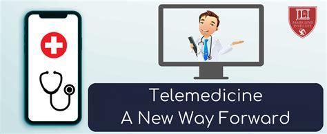 telemedicine a new way forward jli