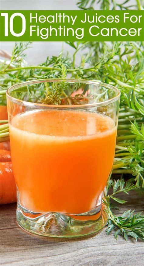 cancer drinks patients fighting healthy nutritional juices stylecraze treatment cures juice juicer