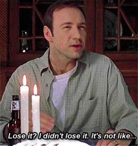 kevin spacey american beauty quotes quotesgram