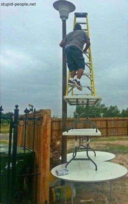 stupid people  ladders stupid people haha funny