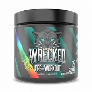 Wrecked Pre Workout Review  The Best Pre