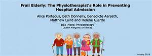 Frail Elderly: The Physiotherapist's Role in Preventing ...