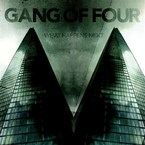 Gang Of Four What Happens Next Review  The Front Row