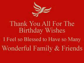 thank you all for the birthday wishes i feel so blessed to so many wonderful family friends png