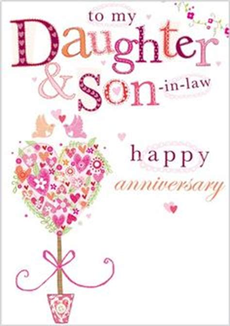 happy anniversary   special son  daughter  law wedding anniversary cards pinterest