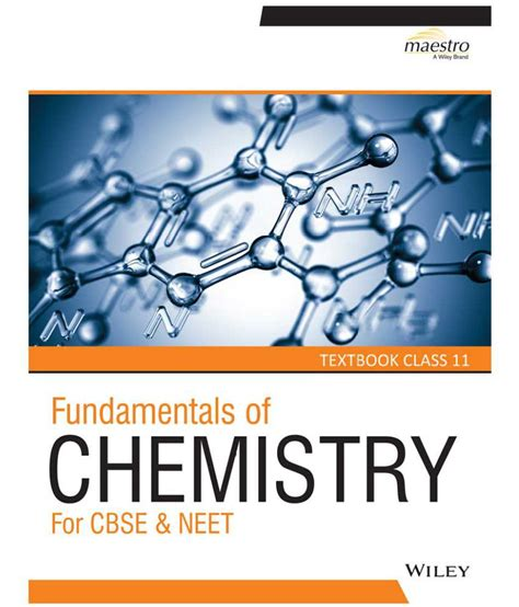 Wiley's Fundamentals of Chemistry for CBSE & NEET ...