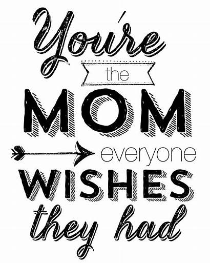 Mothers Mom Quotes Daughter Happy Funny Printables